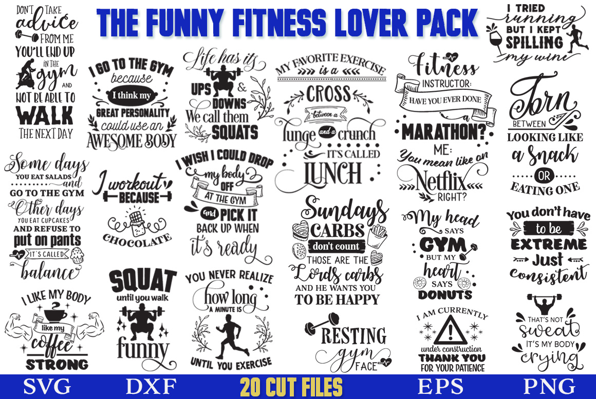 Download Free The Funny Fitness Lover Pack Graphic By Nerd Mama Cut Files for Cricut Explore, Silhouette and other cutting machines.