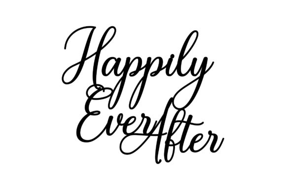 Happily Ever After Wedding Craft Cut File By Creative Fabrica Crafts
