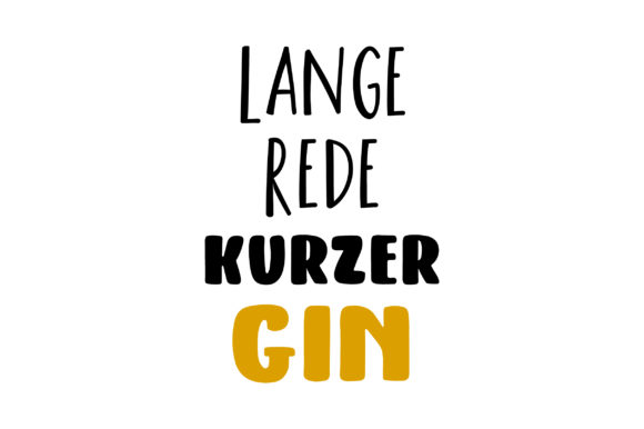 Lange Rede Kurzer Gin Germany Craft Cut File By Creative Fabrica Crafts
