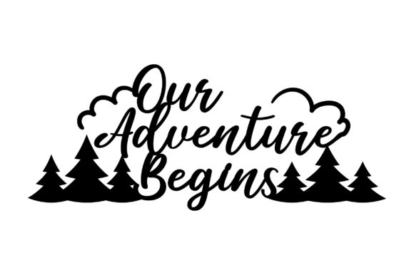 Our Adventure Begins Wedding Craft Cut File By Creative Fabrica Crafts