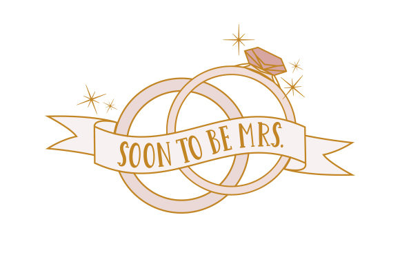 Soon to Be Mrs Wedding Craft Cut File By Creative Fabrica Crafts