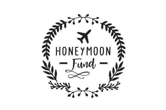 Download Free Honeymoon Fund Svg Cut File By Creative Fabrica Crafts for Cricut Explore, Silhouette and other cutting machines.
