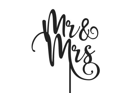 Mr & Mrs Cake Topper Wedding Craft Cut File By Creative Fabrica Crafts
