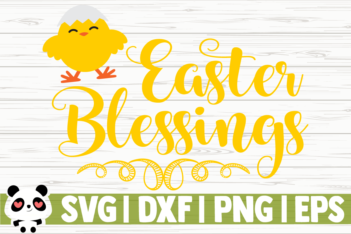 Download Free Easter Blessings Graphic By Creativedesignsllc Creative Fabrica for Cricut Explore, Silhouette and other cutting machines.