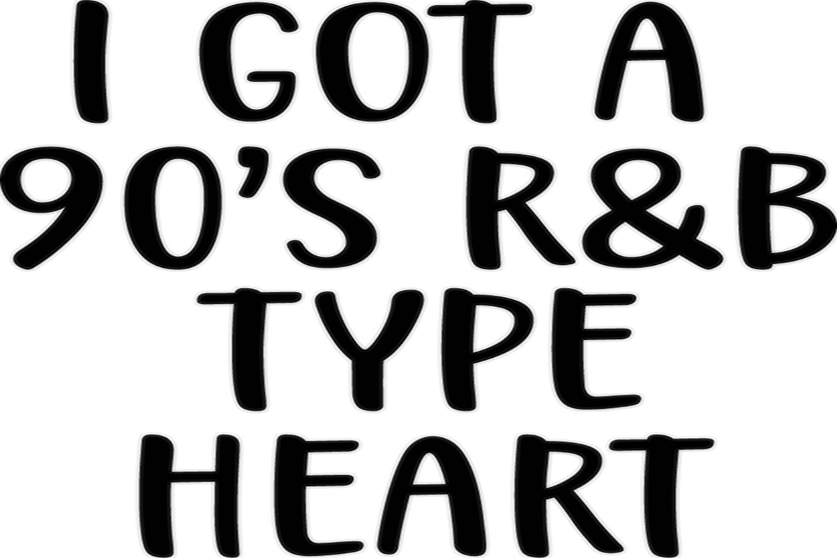 Download Free I Got A 90s R B Type Heart Graphic By Ashn2014 Creative Fabrica for Cricut Explore, Silhouette and other cutting machines.