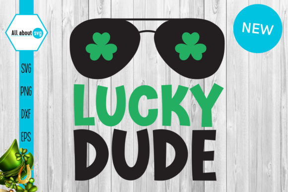 Lucky Dude Graphic Crafts By All About Svg