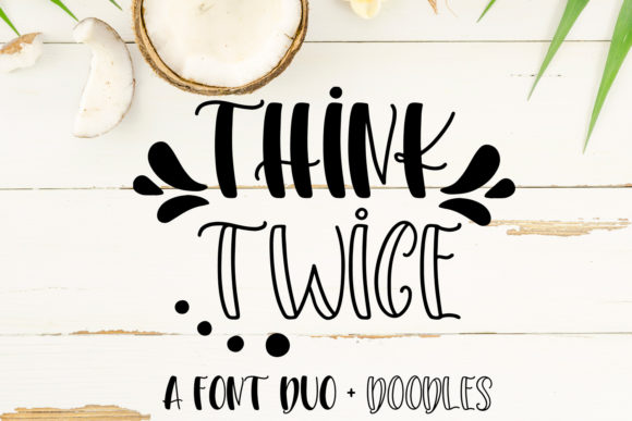 Print on Demand: Think Twice Display Font By freelingdesignhouse - Image 1