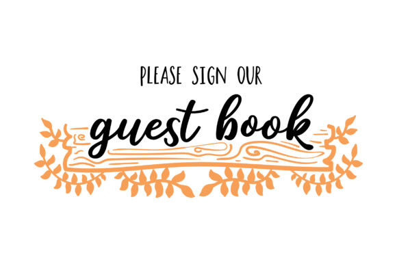Please Sign Our Guest Book - Rustic Theme Wedding Craft Cut File By Creative Fabrica Crafts