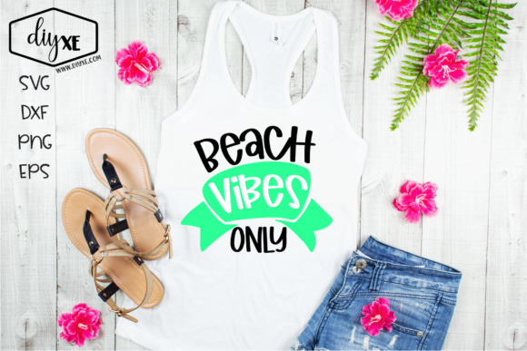 Download Free Beach Vibes Only Grafico Por Sheryl Holst Creative Fabrica for Cricut Explore, Silhouette and other cutting machines.