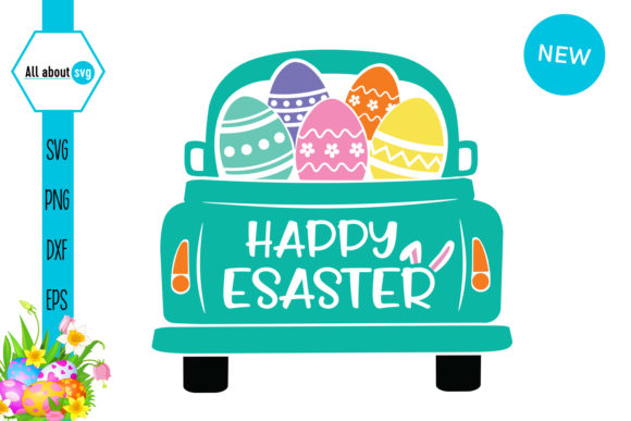 Easter Truck Happy Easter Graphic Crafts By All About Svg