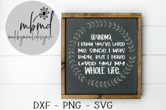 Print on Demand: Grandma Love Wreath Graphic Crafts By madebymiracledesigns