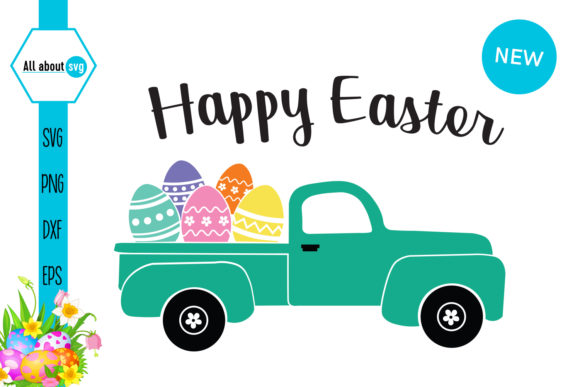Happy Easter Truck with Eggs Graphic Crafts By All About Svg