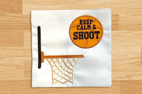 Keep Calm and Shoot Basketball Applique Sports Embroidery Design By DesignedByGeeks - Image 1