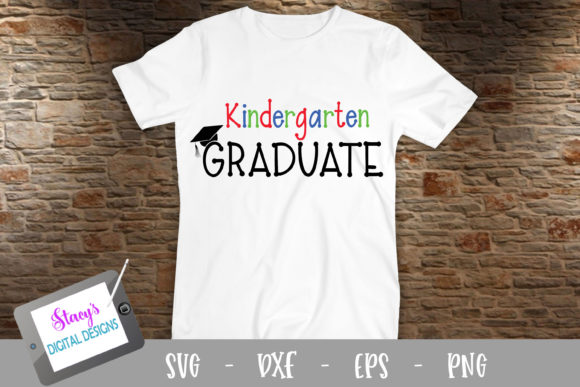 Download Free Kindergarten Graduate Graphic By Stacysdigitaldesigns Creative for Cricut Explore, Silhouette and other cutting machines.