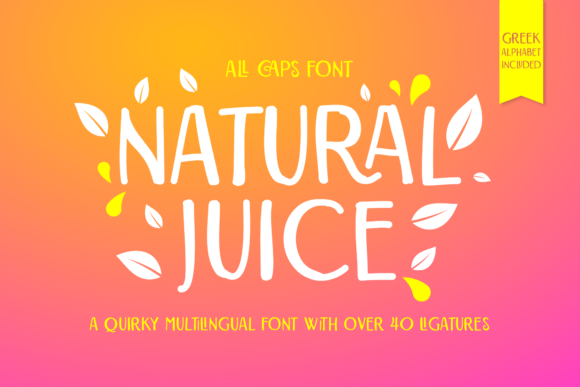 Natural Juice Font By Georgebourle Creative Fabrica