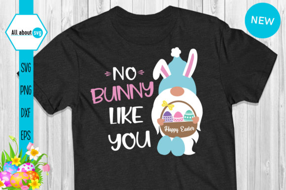 Download Free No Bunny Like You Easter Gnome Graphic By All About Svg for Cricut Explore, Silhouette and other cutting machines.