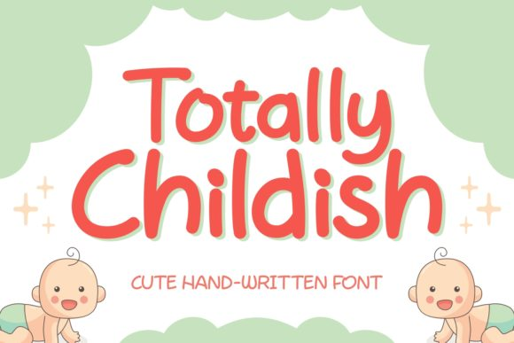 Print on Demand: Totally Childish Script & Handwritten Font By Keithzo (7NTypes) - Image 1