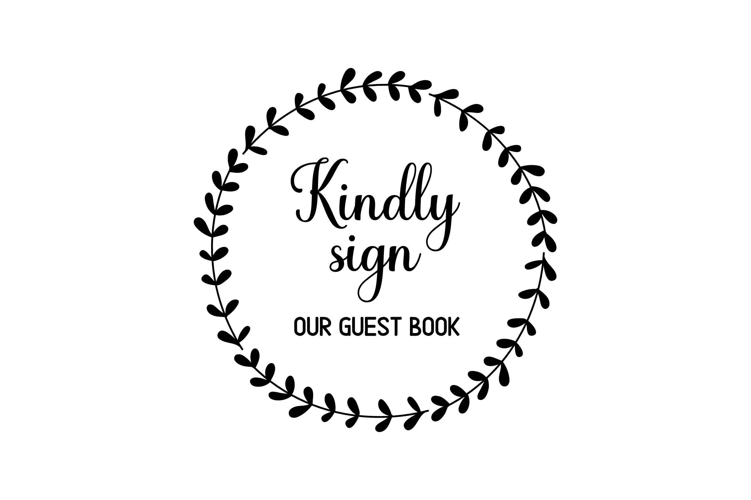 Download Free Kindly Sign Our Guest Book Svg Cut File By Creative Fabrica Crafts Creative Fabrica for Cricut Explore, Silhouette and other cutting machines.