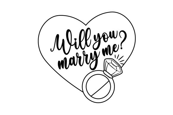 Download Free Will You Marry Me Svg Cut File By Creative Fabrica Crafts for Cricut Explore, Silhouette and other cutting machines.