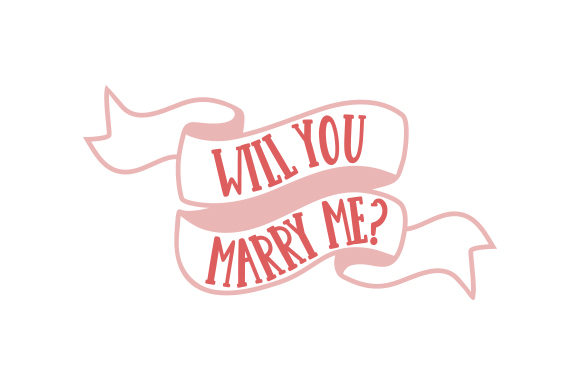 Will You Marry Me? Wedding Craft Cut File By Creative Fabrica Crafts