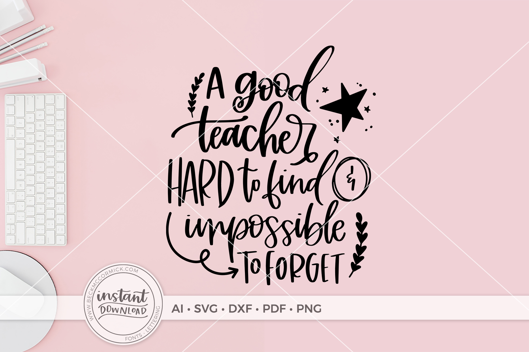 Download Free A Good Teacher Is Hard To Find Graphic By Beckmccormick for Cricut Explore, Silhouette and other cutting machines.