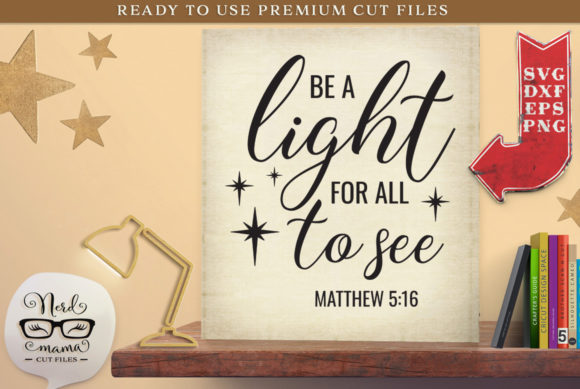 Download Free Be A Light For All To See Cut File Graphic By Nerd Mama Cut for Cricut Explore, Silhouette and other cutting machines.