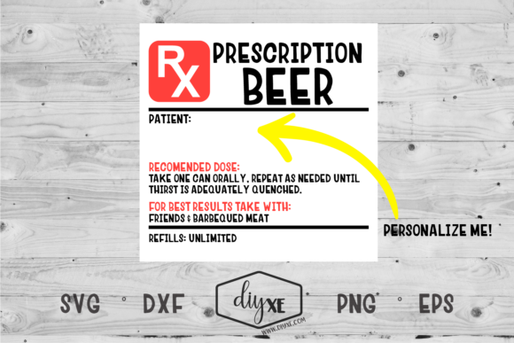 Beer Prescription Label Graphic Crafts By Sheryl Holst