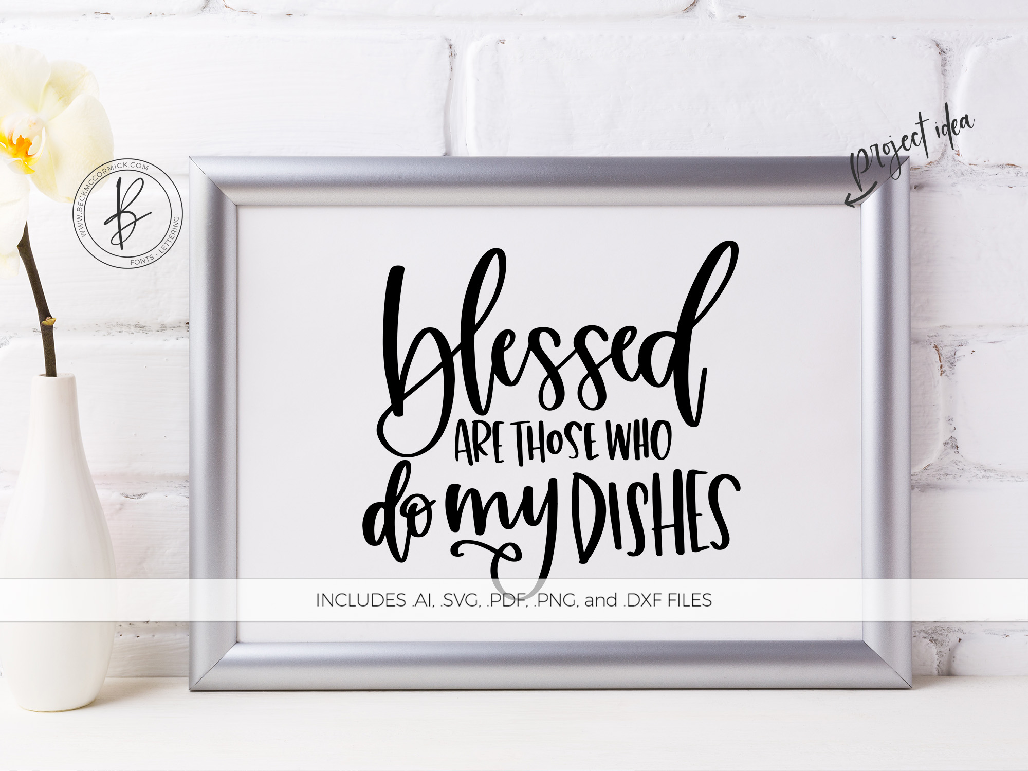 Download Free Blessed Are Those Who Do My Dishes Grafik Von Beckmccormick for Cricut Explore, Silhouette and other cutting machines.
