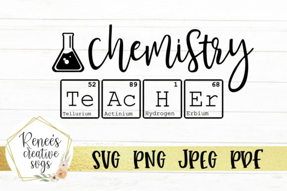 Download Free Chemistry Teacher Graphic By Reneescreativesvgs Creative Fabrica for Cricut Explore, Silhouette and other cutting machines.