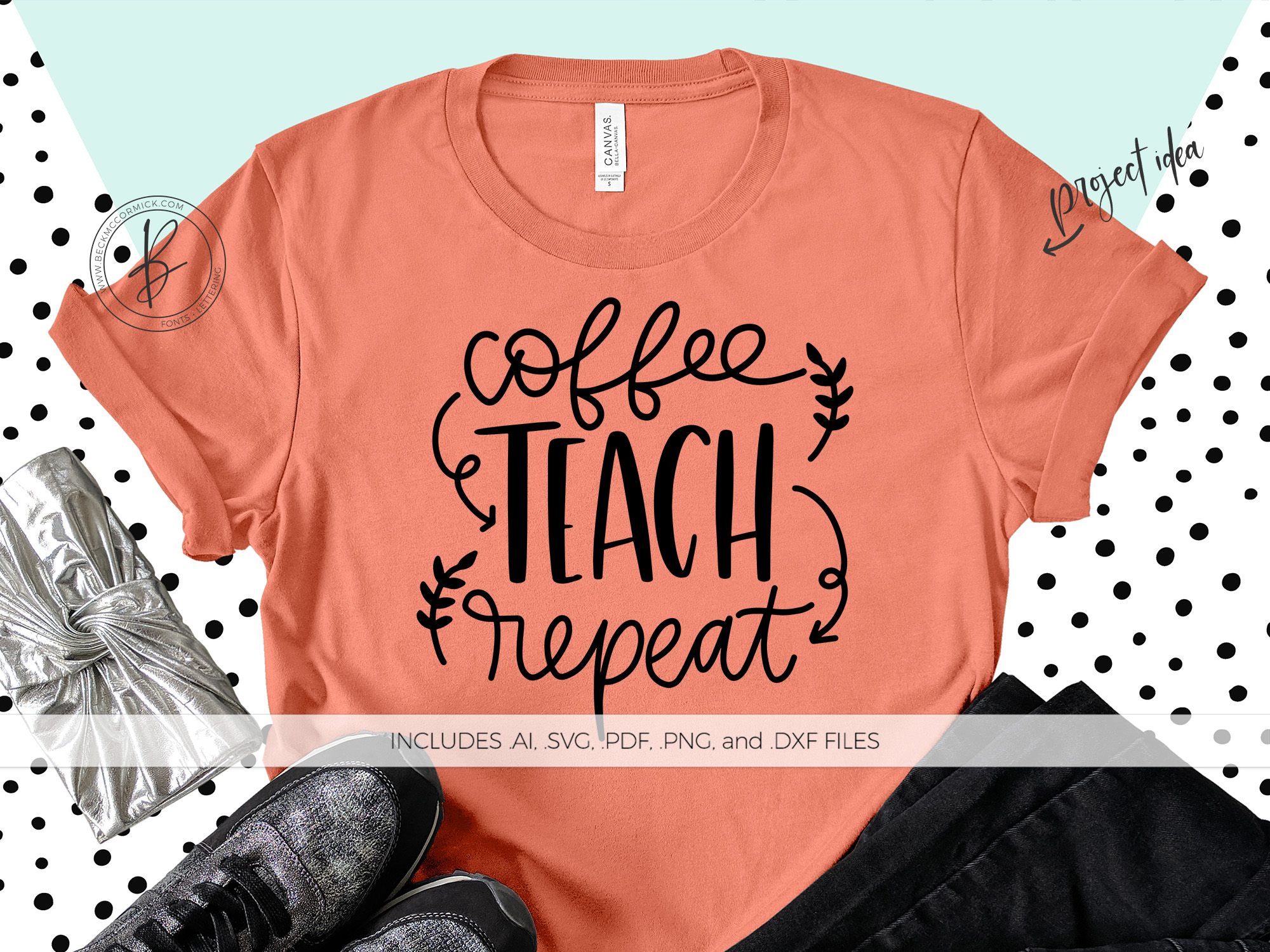 Download Free Coffee Teach Repeat Graphic By Beckmccormick Creative Fabrica for Cricut Explore, Silhouette and other cutting machines.