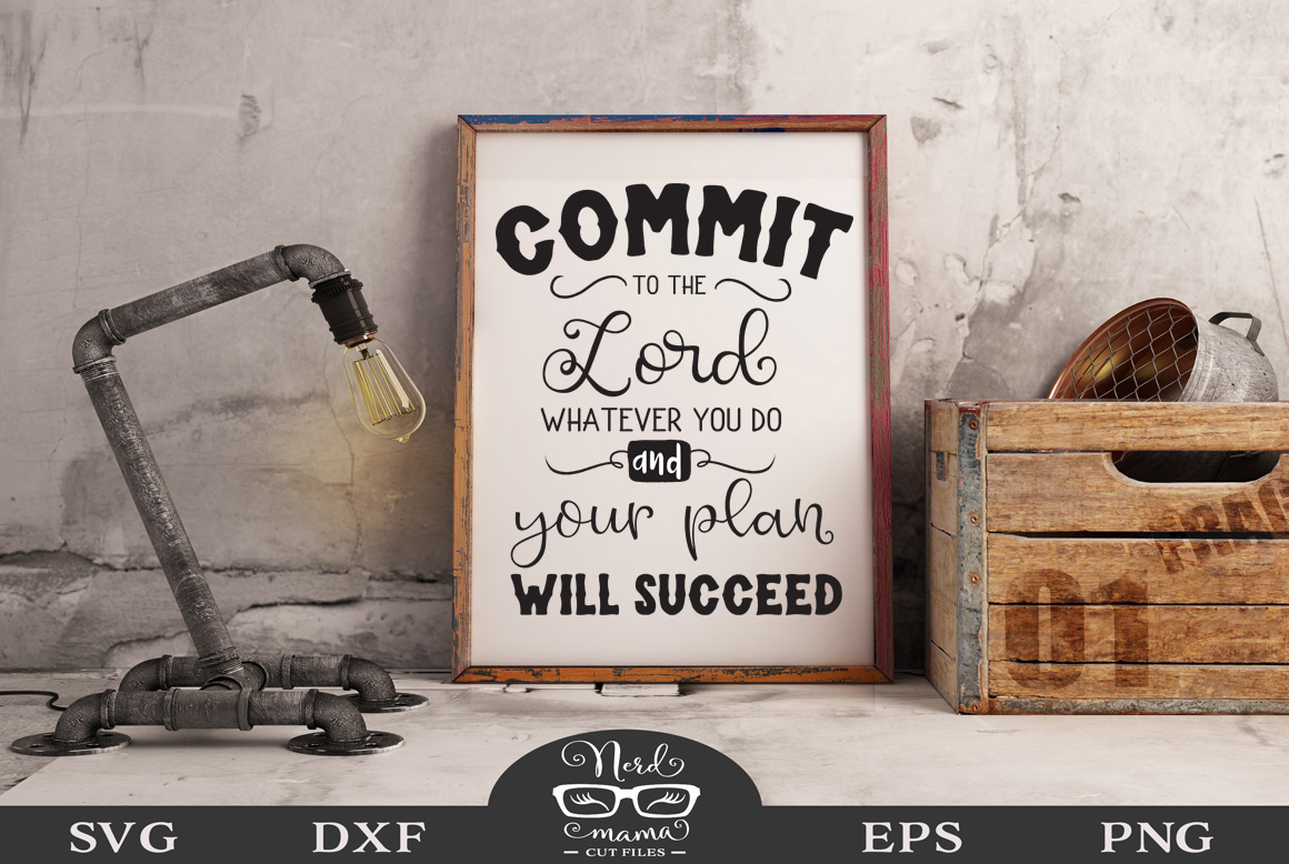 Download Free Commit To The Lord Svg Cut File Graphic By Nerd Mama Cut Files for Cricut Explore, Silhouette and other cutting machines.