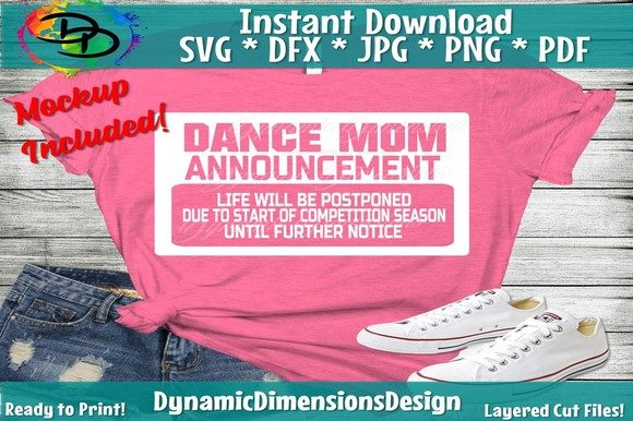 Print on Demand: Dance Mom Graphic Crafts By dynamicdimensions
