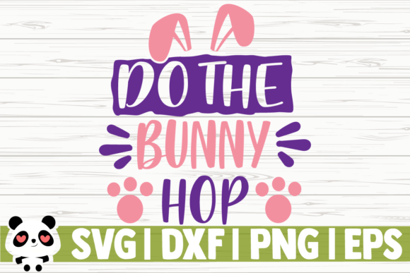 Print on Demand: Do the Bunny Hop Graphic Illustrations By CreativeDesignsLLC