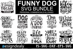 Print on Demand: Funny Dog Quotes Bundle Graphic Print Templates By Designdealy
