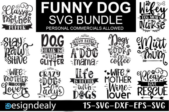 Print on Demand: Funny Dog Quotes Bundle Graphic Print Templates By Designdealy.com