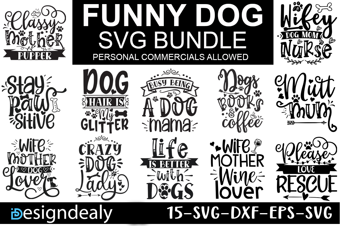 Download Free Funny Dog Quotes Bundle Graphic By Designdealy Com Creative SVG Cut Files