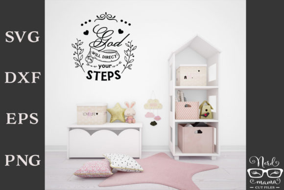 Print on Demand: God Will Direct Your Steps Cut File Graphic Crafts By Nerd Mama Cut Files