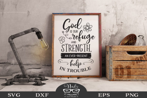 Print on Demand: God is Our Refuge Cut File Graphic Crafts By Nerd Mama Cut Files