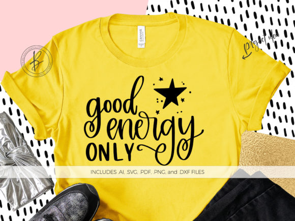 Download Free Good Energy Only Grafico Por Beckmccormick Creative Fabrica for Cricut Explore, Silhouette and other cutting machines.