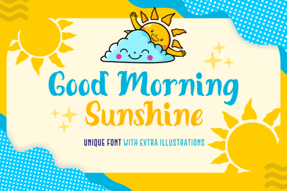 Download Free Good Morning Sunshine Font By Dreamink 7ntypes Creative Fabrica for Cricut Explore, Silhouette and other cutting machines.