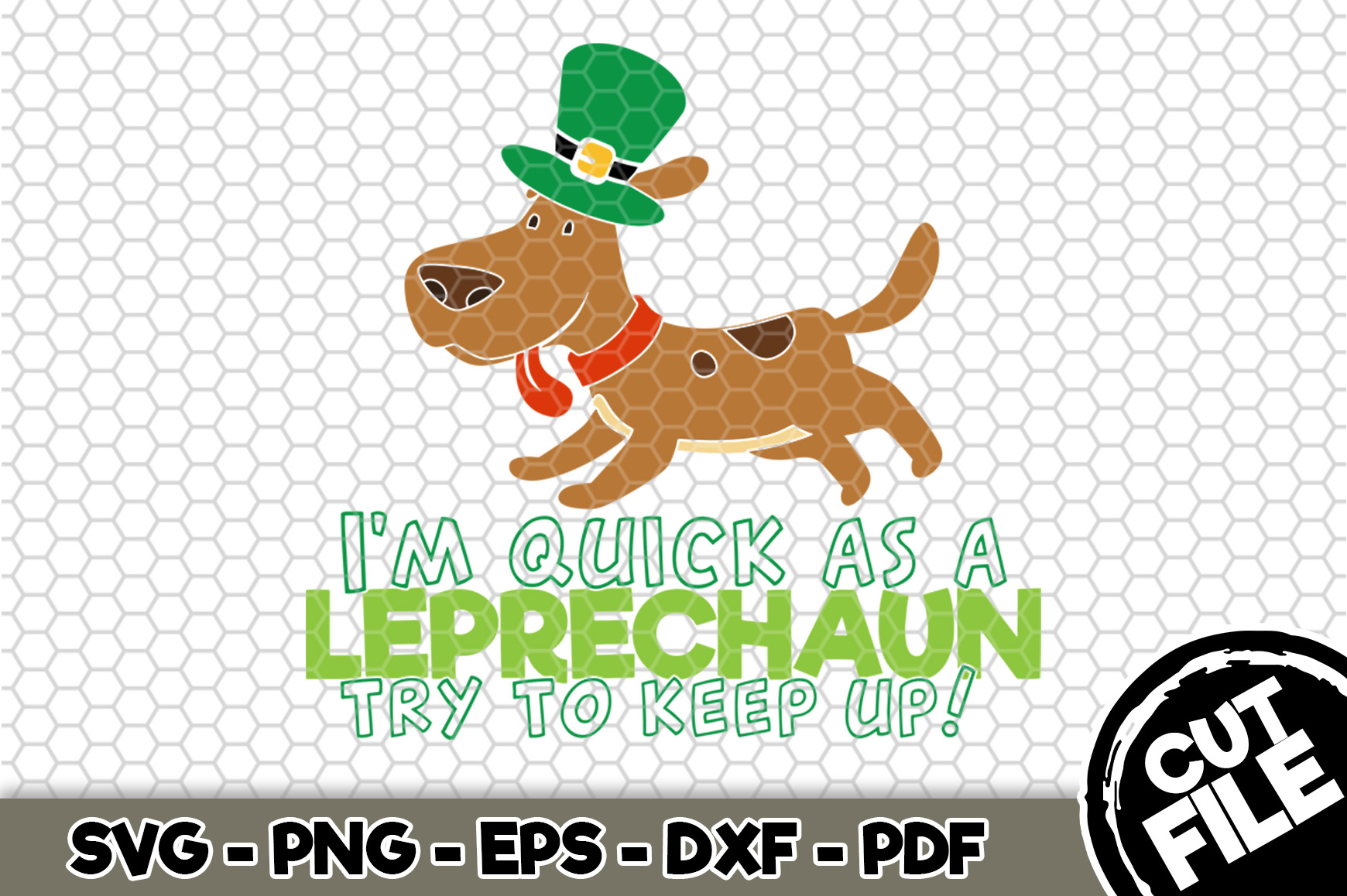 Download Free I M Quick As A Leprechaun Dog Bandana Graphic By Svgexpress for Cricut Explore, Silhouette and other cutting machines.