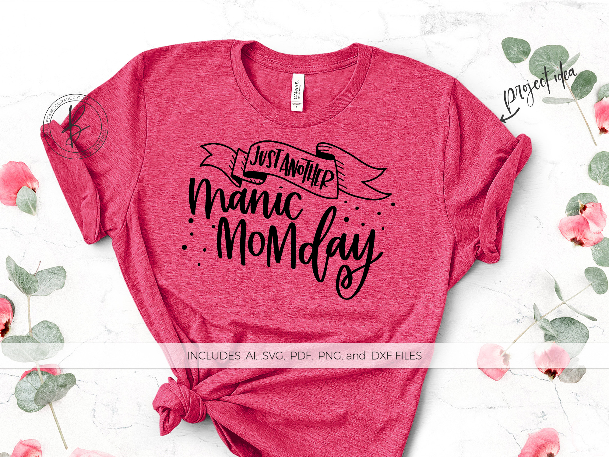 Download Free Just Another Manic Mom Day Grafik Von Beckmccormick Creative for Cricut Explore, Silhouette and other cutting machines.