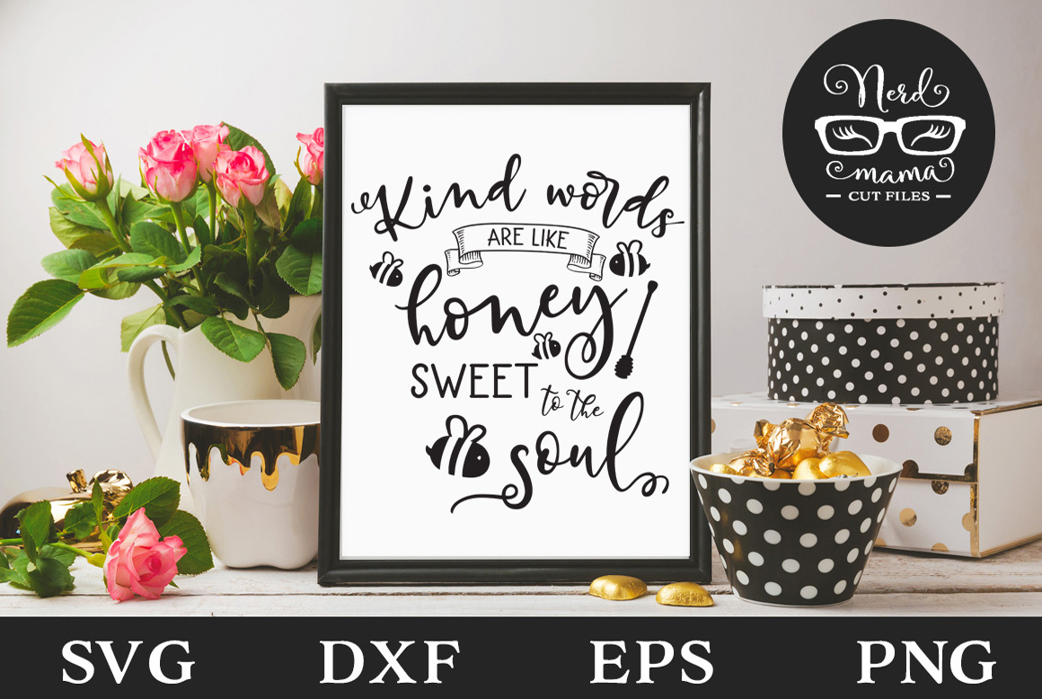 Download Free Kind Words Cut File Graphic By Nerd Mama Cut Files Creative Fabrica SVG Cut Files
