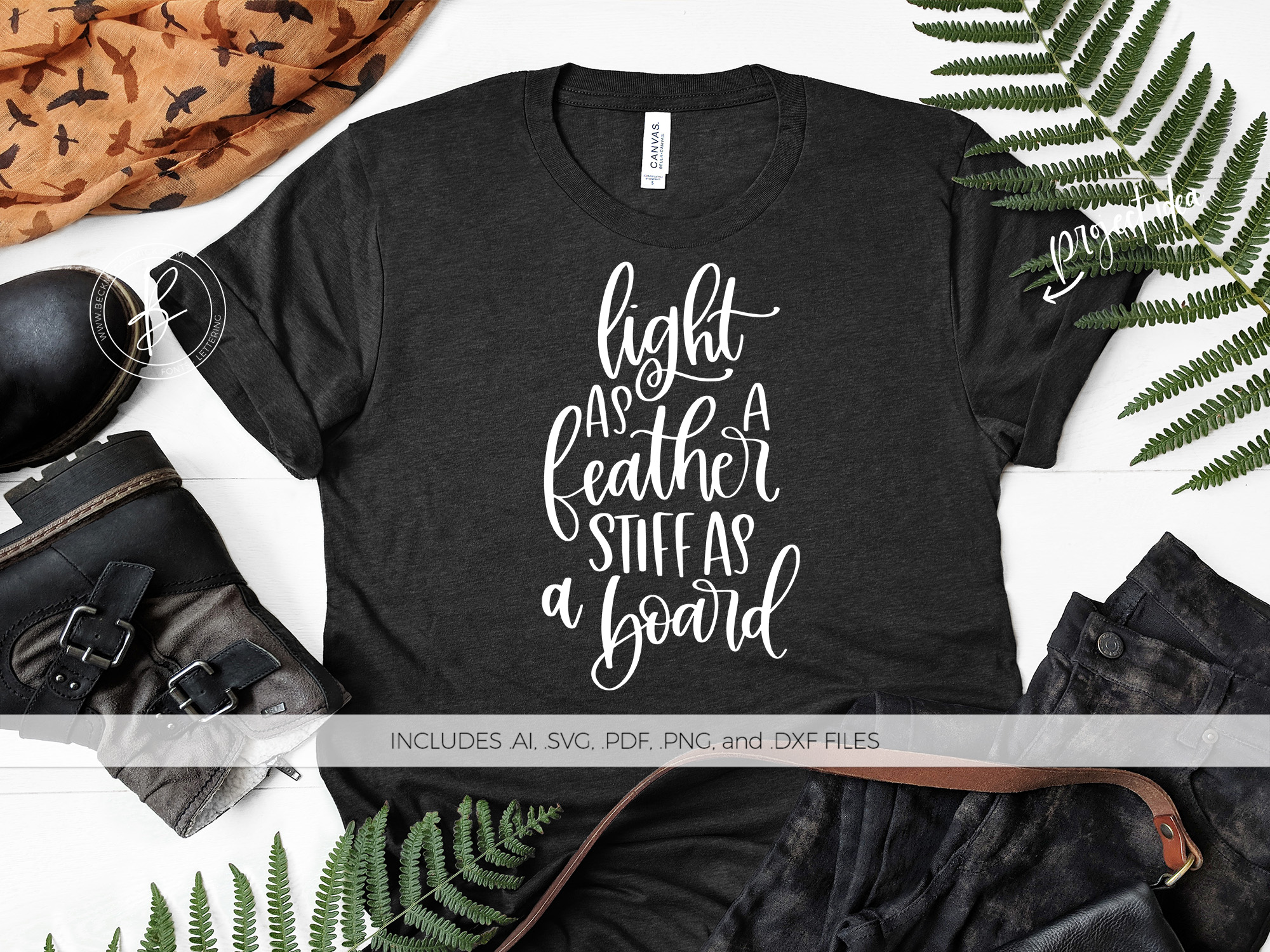 Download Free Light As A Feather Stiff As A Board Graphic By Beckmccormick for Cricut Explore, Silhouette and other cutting machines.