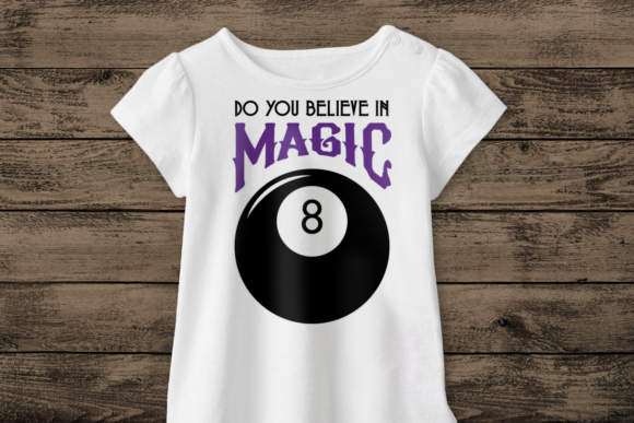 Download Free Magic 8 Ball Do You Believe In Magic Graphic By Risarocksit for Cricut Explore, Silhouette and other cutting machines.
