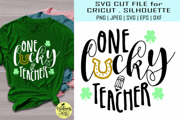 Download Free One Lucky Teacher St Patty Graphic By Midmagart Creative Fabrica for Cricut Explore, Silhouette and other cutting machines.