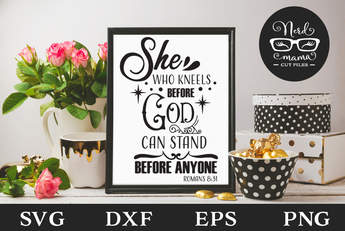 Download Free She Who Kneels Before God Cut File Graphic By Nerd Mama Cut for Cricut Explore, Silhouette and other cutting machines.