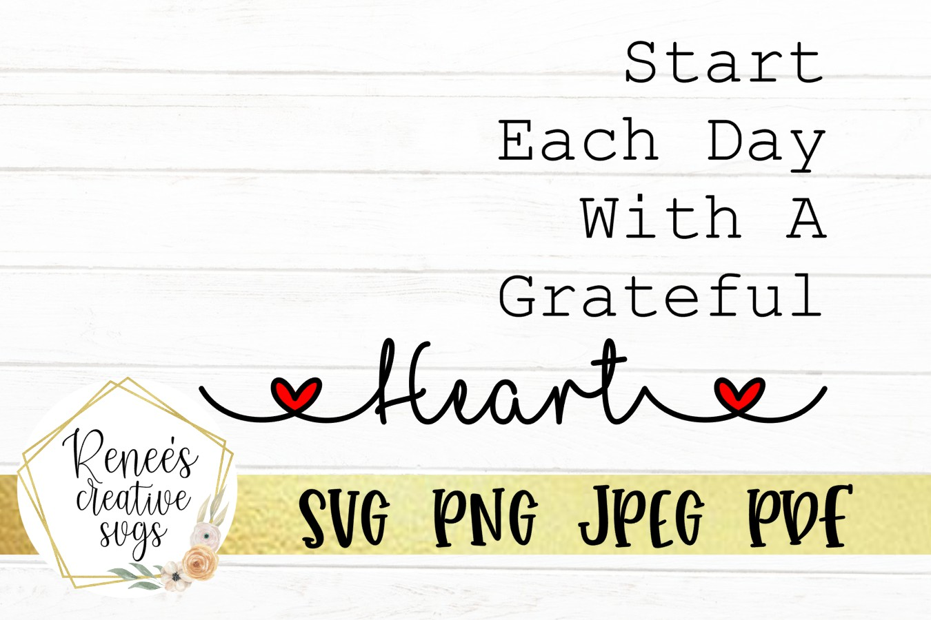 Start Each Day With A Grateful Heart Graphic By