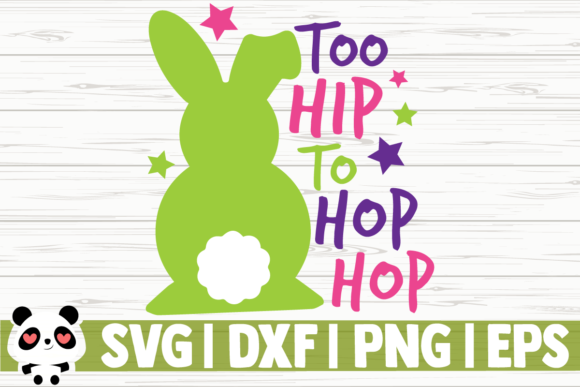 Print on Demand: Too Hip to Hop Hop Graphic Illustrations By CreativeDesignsLLC