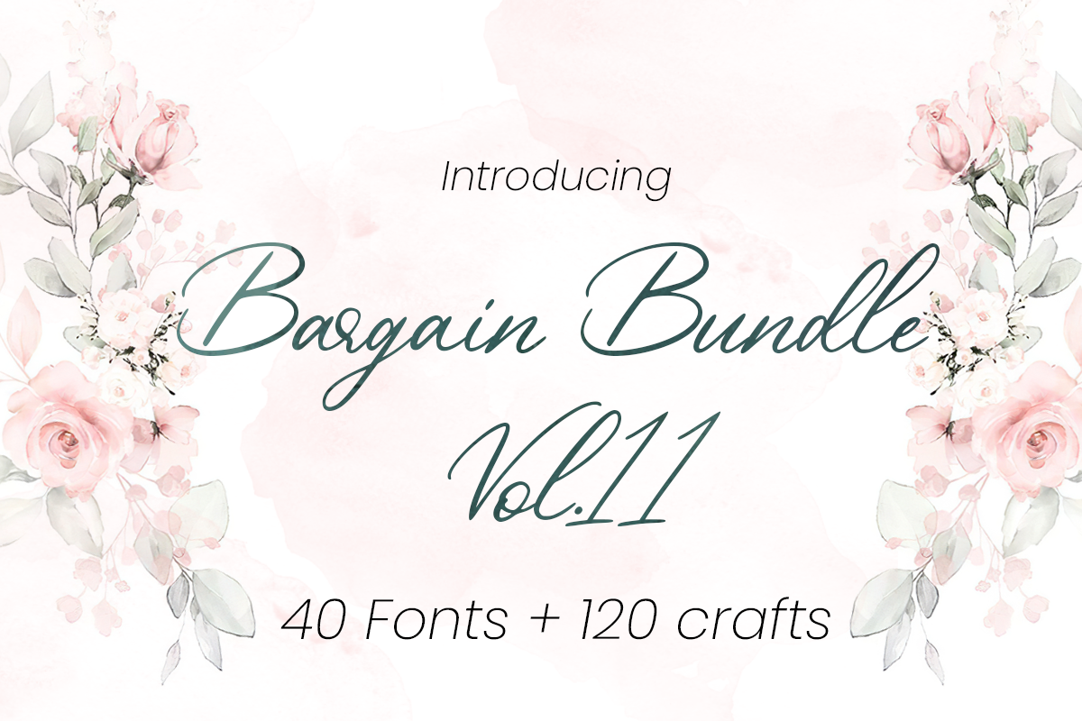 Download Free Bargain Bundle Vol 11 Bundle Creative Fabrica for Cricut Explore, Silhouette and other cutting machines.
